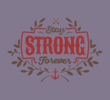STAY STRONG FOREVER Kids Clothes