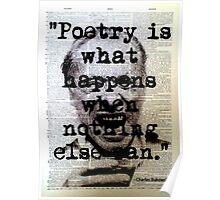 Charles Bukowski Quote Poster
