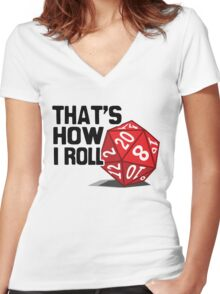 That's How I Roll Women's Fitted V-Neck T-Shirt