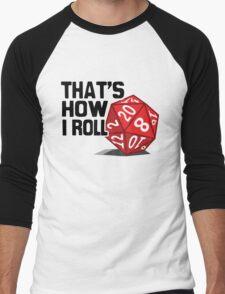 That's How I Roll Men's Baseball ¾ T-Shirt
