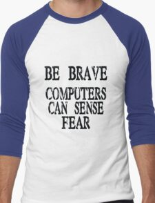 Computer fear geek funny nerd Men's Baseball ¾ T-Shirt