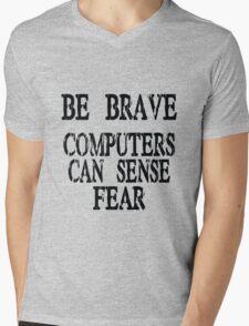 Computer fear geek funny nerd Mens V-Neck T-Shirt