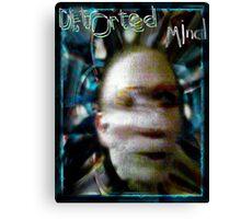 Distorted Mind Canvas Print