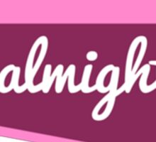 girl almighty pink (pls contact for customization of colours or word 'girl') Sticker