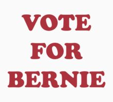 VOTE FOR BERNIE SANDERS by SOVART69
