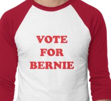 VOTE FOR BERNIE SANDERS Men's Baseball ¾ T-Shirt