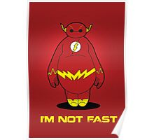 I'm Not Fast Poster