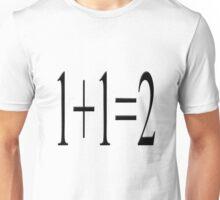 1+1=2 Unisex T-Shirt
