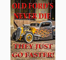 Old Ford's Never Die Unisex T-Shirt