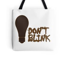Dont blink dr who inspired geek funny nerd Tote Bag