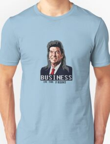 Business in the Front T-Shirt
