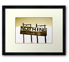 Nothing Framed Print