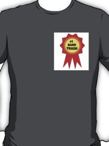 #1 band trash T-Shirt