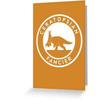 Ceratopsian Fancier Print Greeting Card
