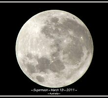 ~ Supermoon ~ March 19 ~ 2011 ~ by Donna Keevers Driver