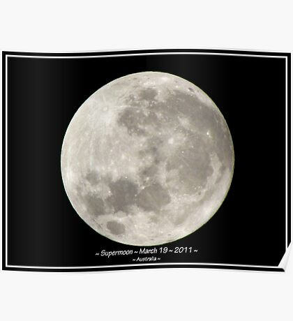 ~ Supermoon ~ March 19 ~ 2011 ~ Poster