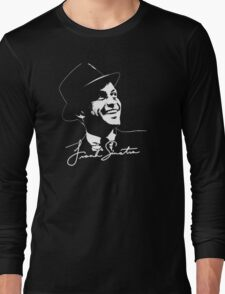 Frank Sinatra - Portrait and signature Long Sleeve T-Shirt