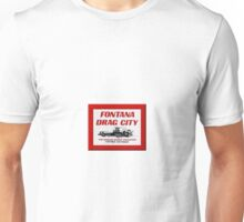 Fontana Drag City Unisex T-Shirt