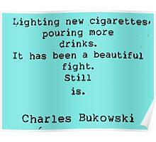 Charles Bukowski quotes Poster