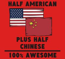 Half Chinese 100% Awesome Kids Clothes
