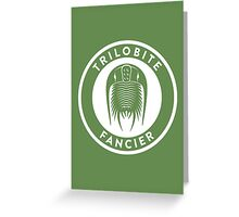 Trilobite Fancier Print Greeting Card