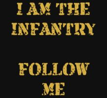I am the infantry follow me One Piece - Short Sleeve