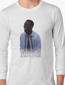 Why You Always Lying? - With Text T-Shirt