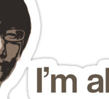 Kojima is Alright Sticker