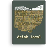Drink Local - Ohio Beer Shirt Canvas Print