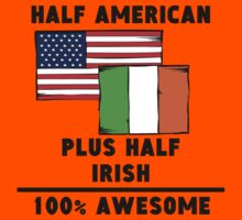 Half Irish 100% Awesome Kids Clothes