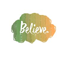 Random and simple Believe Design Photographic Print