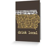 Drink Local - Iowa Beer Shirt Greeting Card