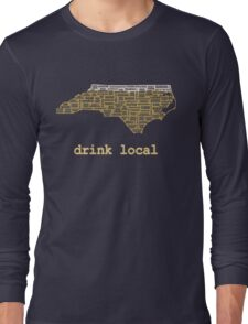 Drink Local - North Carolina Beer Shirt Long Sleeve T-Shirt
