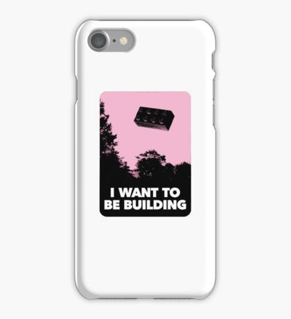 I Want to be Building… iPhone Case/Skin