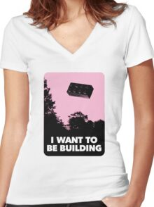 I Want to be Building… Women's Fitted V-Neck T-Shirt