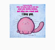 Fuzzy Kitty Loves You T-Shirt