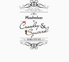 The Misadventures of Crowley & Squirrel  T-Shirt