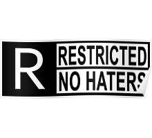 Restricted - no haters Poster