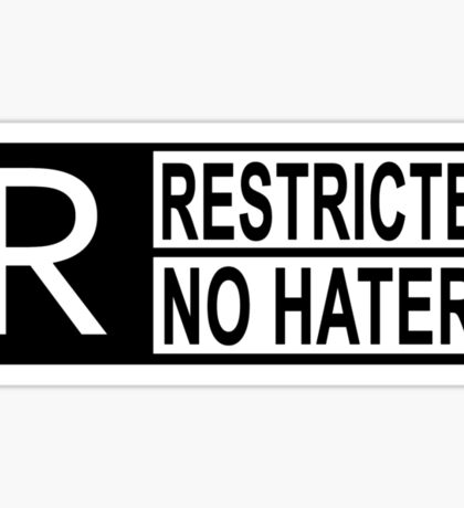 Restricted - no haters Sticker