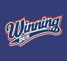 Winning Duh T-Shirt