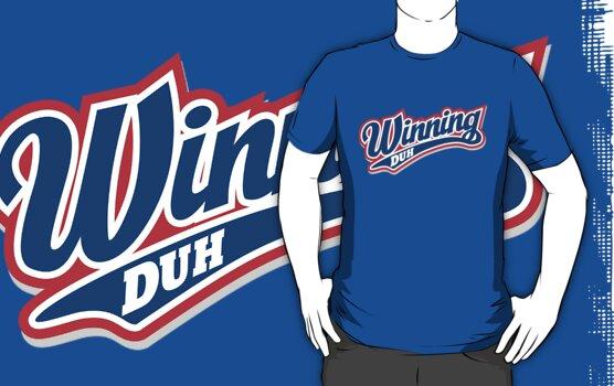 Winning Duh by DetourShirts