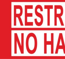 restricted - no haters red Sticker