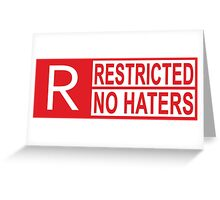restricted - no haters red Greeting Card