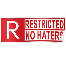 restricted - no haters red Poster