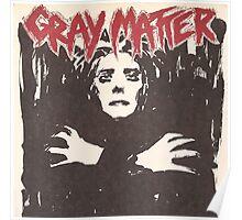 GRAY MATTER - GRAY MATTER Poster