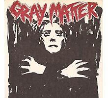 GRAY MATTER - GRAY MATTER Photographic Print