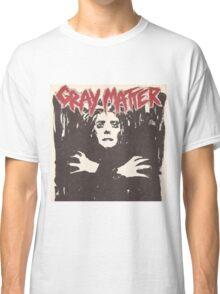 GRAY MATTER - GRAY MATTER Classic T-Shirt
