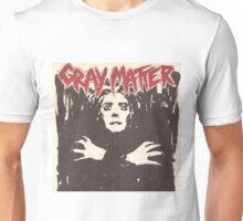 GRAY MATTER - GRAY MATTER Unisex T-Shirt