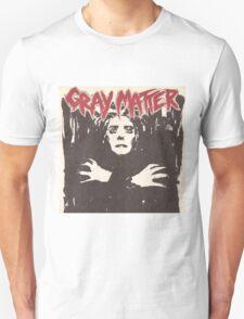 GRAY MATTER - GRAY MATTER T-Shirt