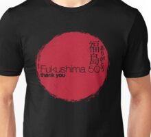 FUKUSHIMA 50  Thank you! (Rising Sun) Unisex T-Shirt